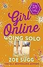 Girl Online: Going Solo -