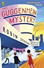 The Guggenheim Mystery - Siobhan Dowd Stevens, n/a (illustrator) Robin