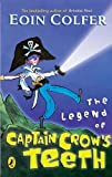EOIN COLFER: The Legend of Captain Crow's Teeth (SIGNED)
