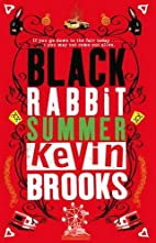 Black Rabbit Summer by Kevin Brooks