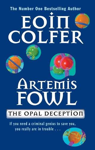 Cover of Artemis Fowl: The Opal Deception by Eoin Colfer