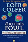 COLFER, EOIN: The Opal Deception (Artemis Fowl)