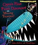 Andreae, Giles: Captain Flinn and the Pirate Dinosaurs: Missing Treasure! (Captain Flinn)