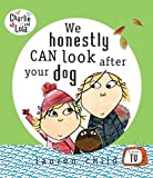 Lauren Child: We Honestly Can Look After Your Dog