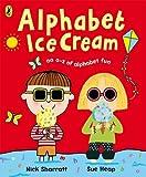 Sharratt, Nick: Alphabet Ice Cream: A A-Z of Alphabet Fun. Nick Sharratt, Sue Heap
