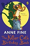 Anne Fine: The Killer Cat's Birthday Bash