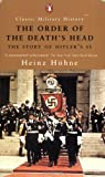 Hohne, Heinz: The Order of the Death's Head