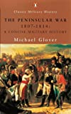 Glover, Michael: The Peninsular War, 1807-1814