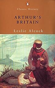 Arthur's Britain: History And…