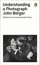 Understanding a Photograph (Penguin Modern…