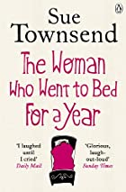 The Woman who Went to Bed for a Year by Sue…