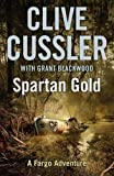 Clive Cussler: Spartan Gold