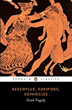 Greek Tragedy (Penguin Classics) by…