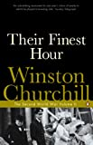 Churchill, Winston L. S.: Their Finest Hour