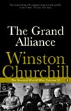 Churchill, Winston S.: The Grand Alliance