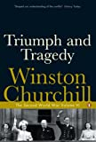 Churchill, Winston S.: Triumph and Tragedy