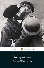 The Penguin Book of First World War Stories…