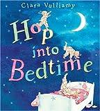 Vulliamy, Clara: Hop Into Bedtime