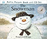Briggs, Raymond: The Snowman: The Book of the Film