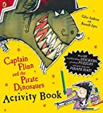 Andreae, Giles: Captain Flinn and the Pirate Dinosaurs Activity Book