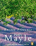 Mayle, Peter: Encore Provence: Abridged