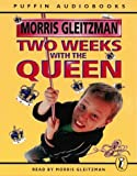 Gleitzman, Morris: Two Weeks with the Queen: Unabridged (Puffin Audiobooks)