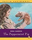 Bawden, Nina: The Peppermint Pig (Puffin audiobooks)