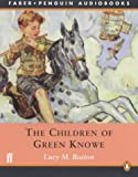Boston, Lucy M.: The Children of Green Knowe (Penguin Audiobooks)