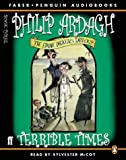 Philip Ardagh: Terrible Times (Eddie Dickens Trilogy)