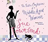 Townsend, Sue: The Public Confessions of a Middle-aged Woman