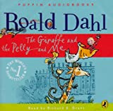 Dahl, Roald: Giraffe and the Pelly and and Me