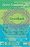 Goodwin, Jason: Greenback