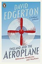England and the Aeroplane: Militarism,…