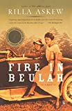 Askew, Rilla: Fire in Beulah