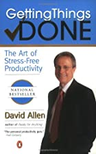 Getting Things Done: The Art Of Stress-Free&hellip;