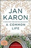 Karon, Jan: A Common Life: The Wedding Story