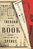 Spence, Jonathan D.: Treason by the Book