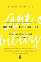 The Art of Possibility: Transforming…