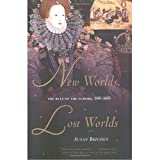 Brigden, Susan: New Worlds, Lost Worlds: The Rule of the Tudors, 1485-1603