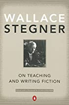 On Teaching and Writing Fiction by Wallace…