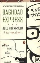 Baghdad Express: A Gulf War Memoir by Joel…