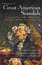 A Treasury of Great American Scandals:…