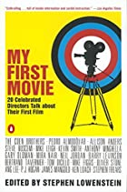 My First Movie: Twenty Celebrated Directors…