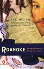 Roanoke: Solving the Mystery of the Lost…