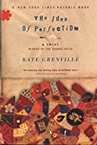 The Idea of Perfection by Kate Grenville