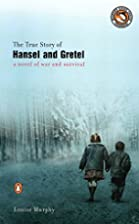 The True Story of Hansel and Gretel by…
