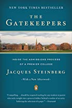 The Gatekeepers : Inside the Admissions…