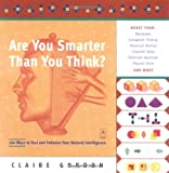 Claire Gordon: Are You Smarter Than You Think?: 160 Ways to Test and Enhance Your Natural Intelligence (Compass)
