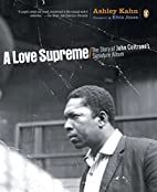 A Love Supreme: The Story of John Coltrane's…