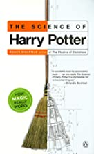 The Science of Harry Potter: How Magic…